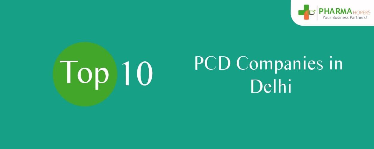 PCD Pharma Companies in Delhi