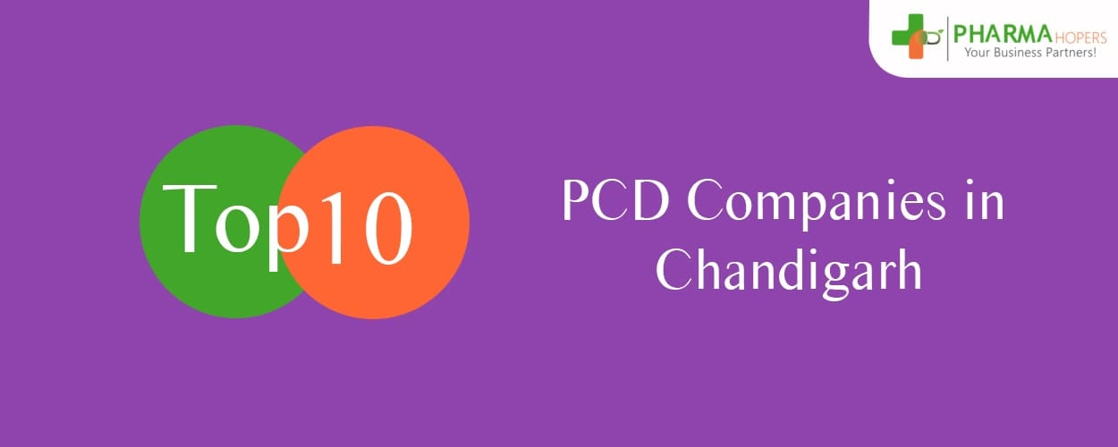 Top 10 PCD Companies in Chandigarh | Pharma Franchise in