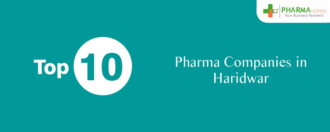 Top Pharma Franchise Company in Haridwar
