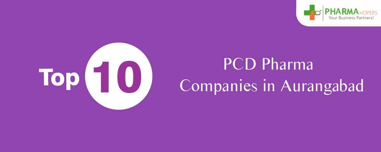 PCD Pharma companies in Aurangabad