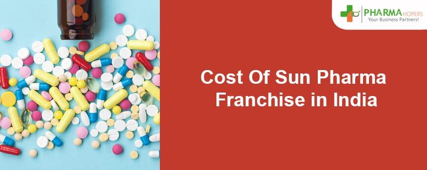 Sun Pharma Franchise Cost