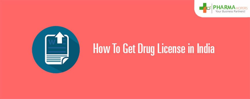 How to Get Drug License in india