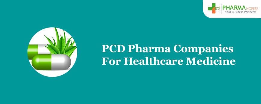 PCD Pharma Companies For Healthcare Medicine