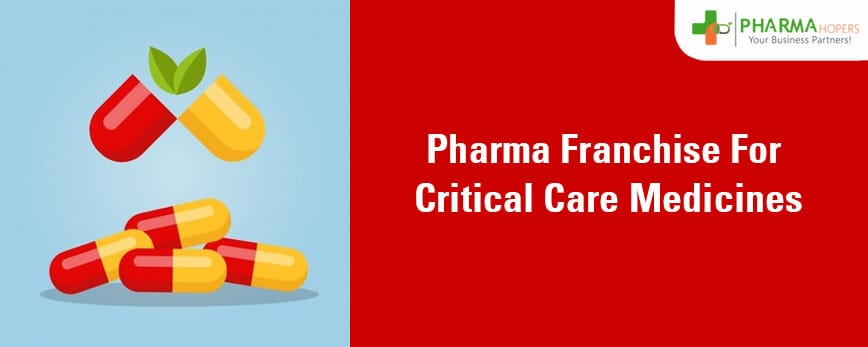 Pharma Franchise for Critical Care medicines