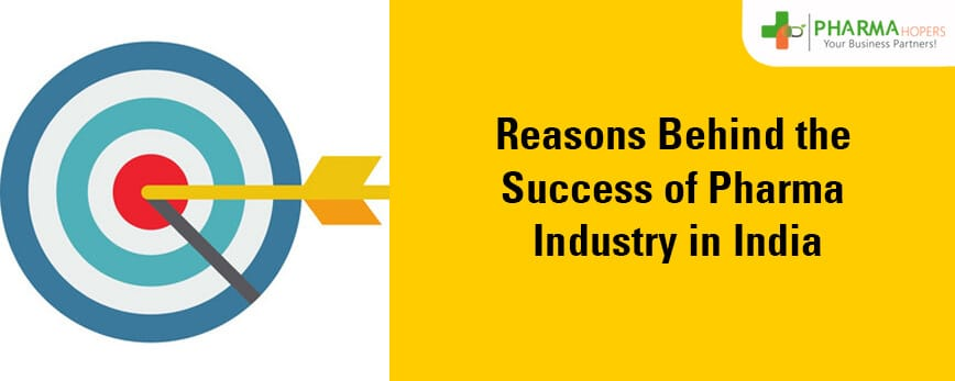 Reason behind the Success of Pharma industry in India