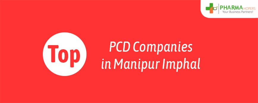 Top PCD Companies in Manipur Imphal