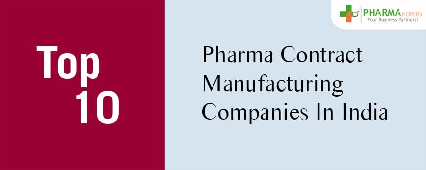 Top 10 Pharma Contract Manufacturing Companies in India