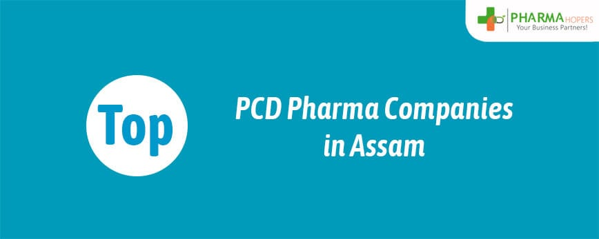 Top PCD Pharma Companies in Assam