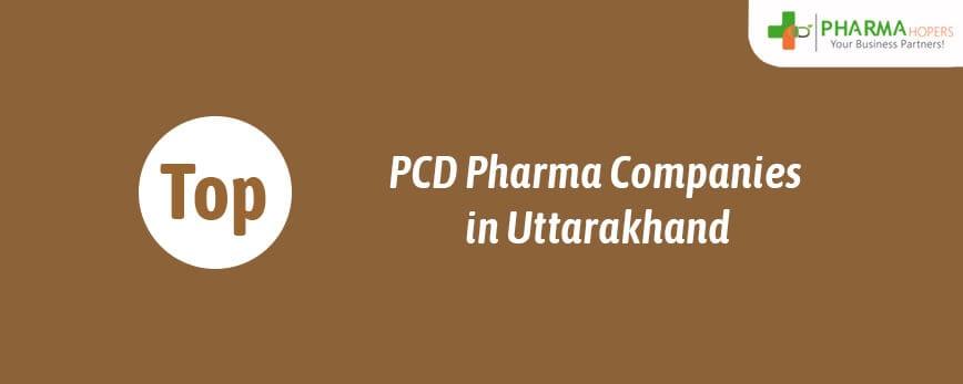 Top PCD Pharma Companies in Uttarakhand